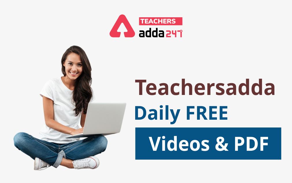 Teachersadda Daily FREE Videos -PDFs: 7th May 2021_40.1