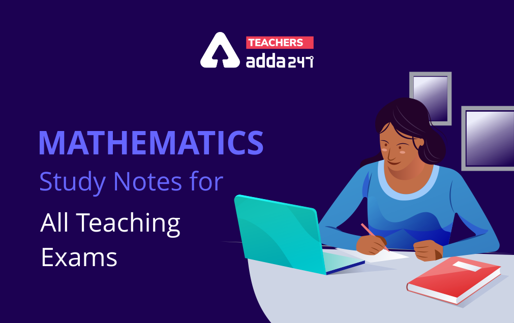 Mathematics Study Notes For All Teaching Exams_20.1