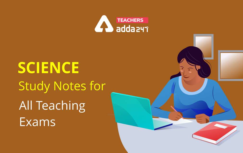 Science Study Notes for All Teaching Exams!_20.1