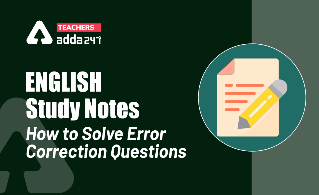 How to Solve Error Correction Questions : Download English Study Notes for DSSSB Exam_20.1