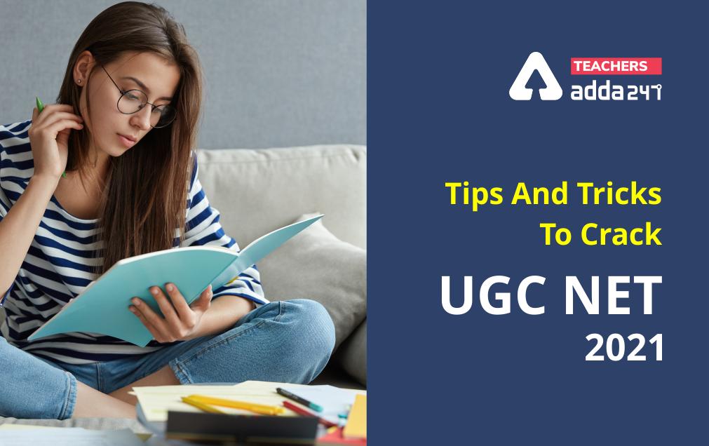 UGC NTA NET 2021 Exam: Tips And Tricks To Crack UGC NET 2021_20.1