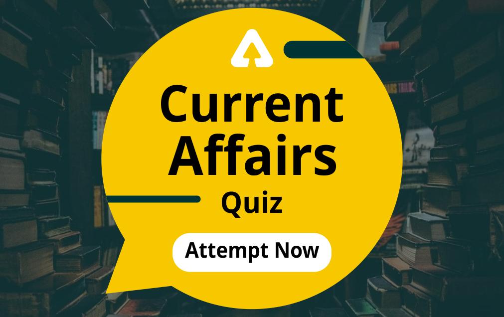 Current Affairs Quiz [20th April 2021] For SUPER TET 2021 Exam: Attempt Now_40.1