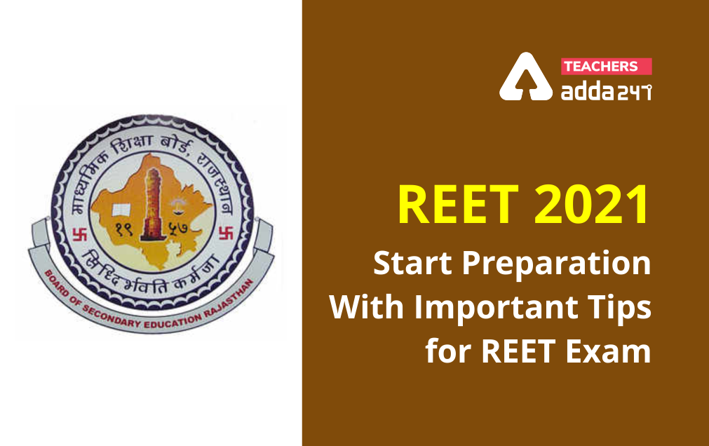REET 2021: Start Preparation With Important Tips For REET Exam_20.1