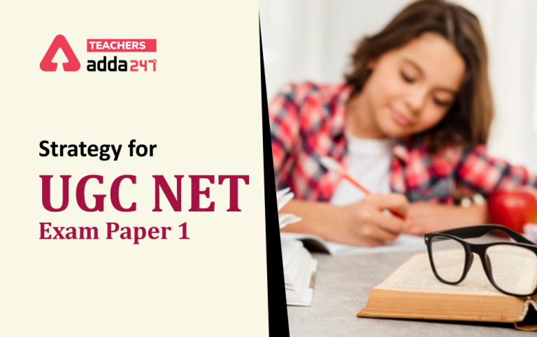 Strategy for UGC NET Exam Paper 1 : Important Tips for Preparation All Sections_20.1