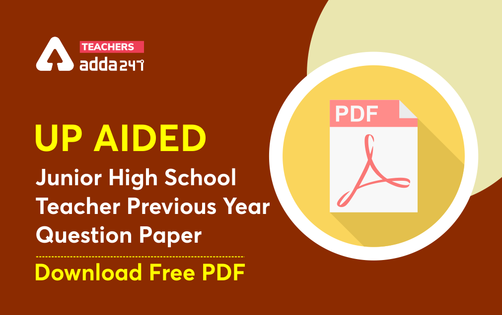 UP Aided Junior High School Teacher Previous Year Question Paper : Download Free PDF_40.1