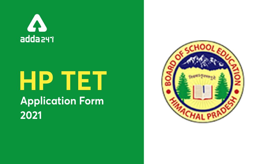 HP TET Application Form 2021: Apply Online Link For TGT, JBT & LT Posts_20.1