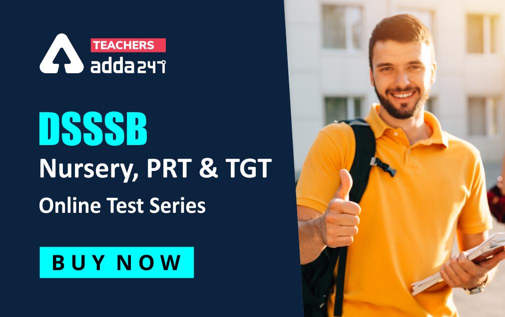 Best DSSSB Nursery, PRT & TGT Online Test Series_20.1