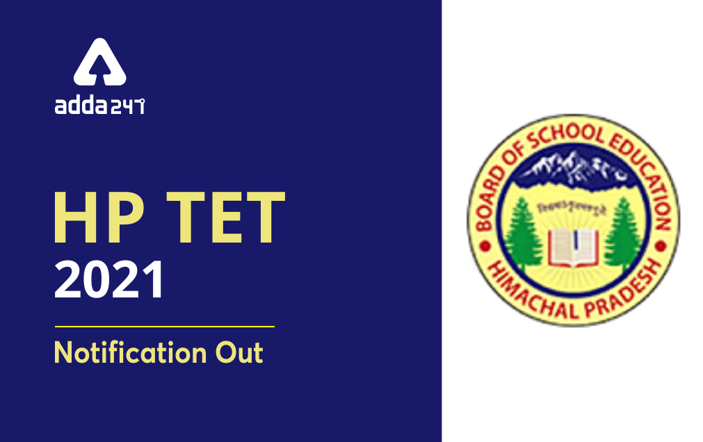 HP TET Apply Online 2021[Extended]: Check Exam Dates, Notification & Eligibility_20.1