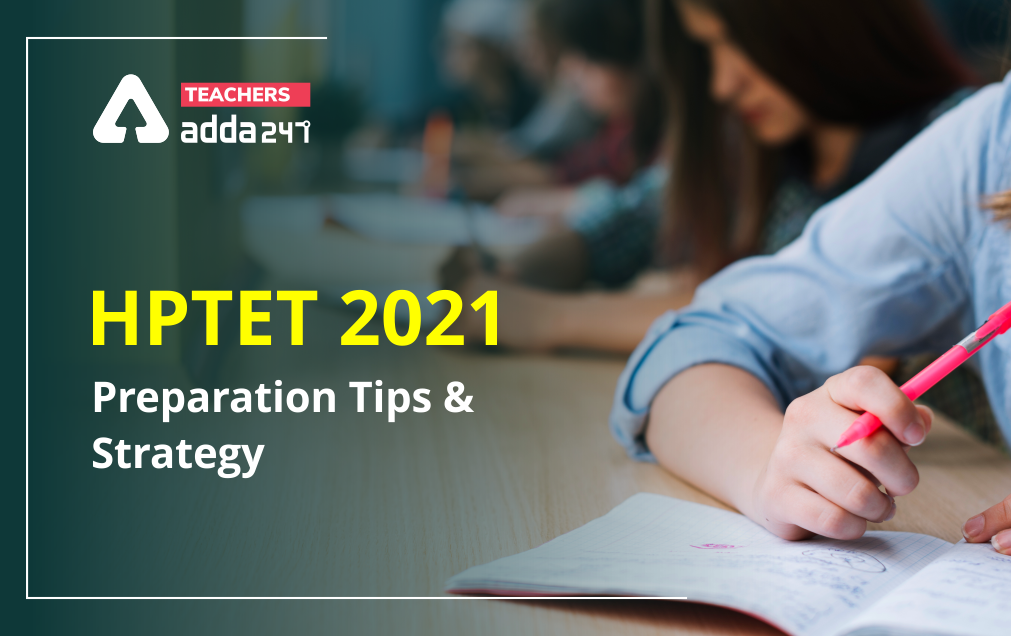 HPTET 2021: Preparation Tips And Strategy_20.1