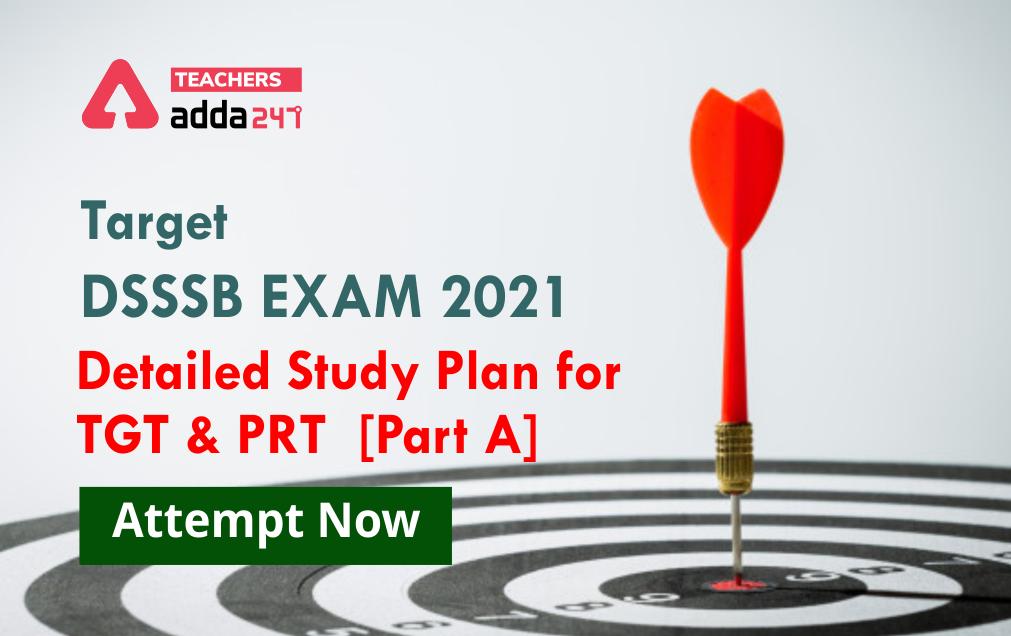DSSSB Study Plan 2021: Complete Study Material For DSSSB TGT & PRT Exam_40.1