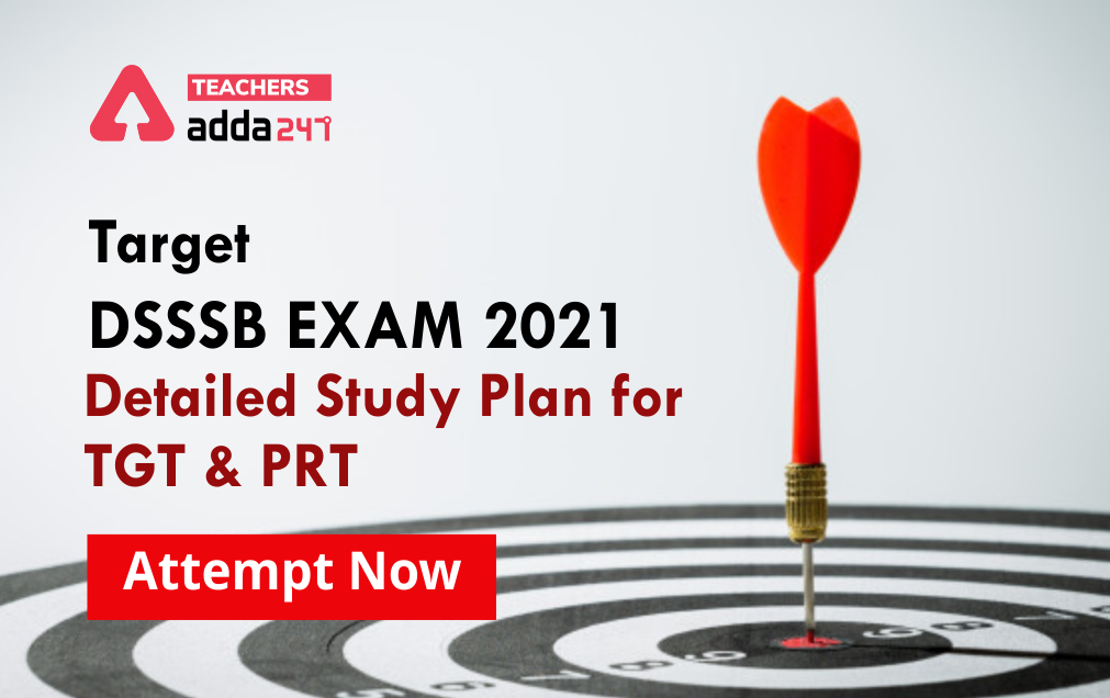 DSSSB Study Plan 2021: Complete Study Material For DSSSB TGT & PRT Exam [Part B] ; Day 38_20.1
