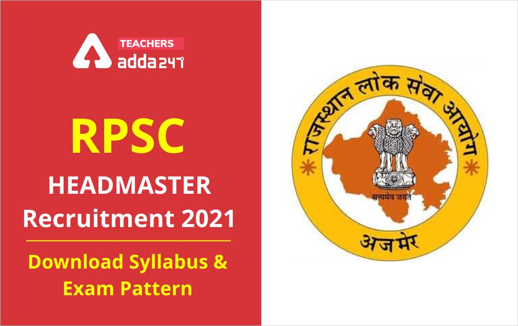 RPSC Headmaster Syllabus 2021: Download Subject Wise Syllabus PDF & Exam Pattern_20.1