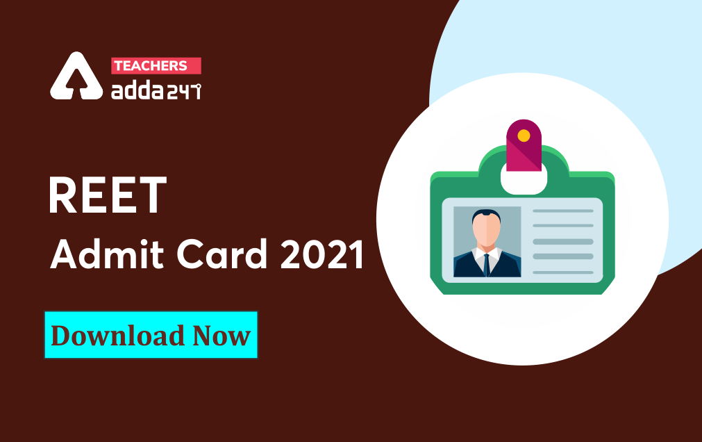 REET Admit Card 2021 Out @reetbser21.com, Download Level 1 Admit Card_20.1