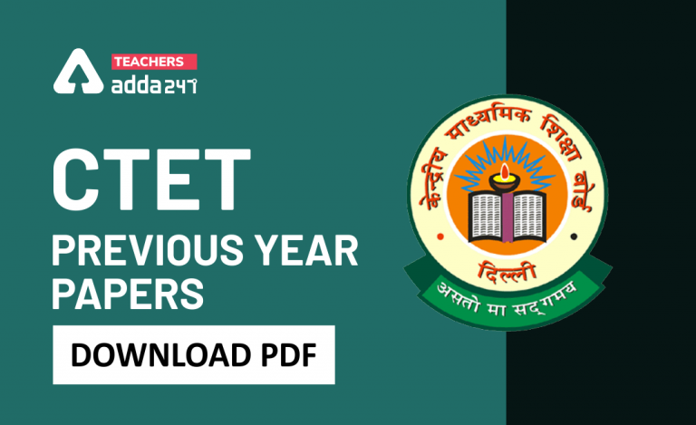 CTET Previous Year Question Papers: Download Question Paper PDF with Answers_20.1