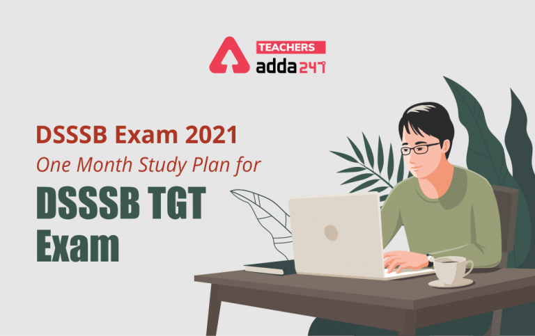 DSSSB Exam 2021: Study Plan For DSSSB TGT Exam [Part A] ; Revise Quiz Section Wise_20.1