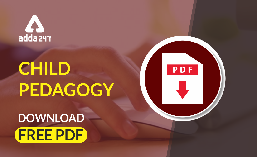 3A's of Piaget theory of Cognitive Development : Download Child Pedagogy Study Notes for All Teaching Exam |_20.1