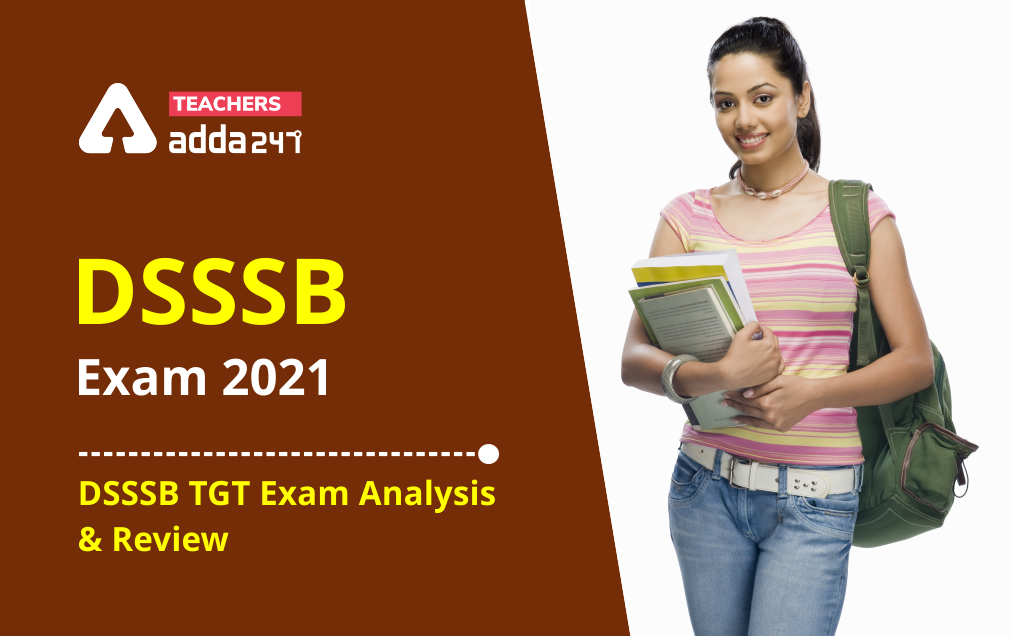 DSSSB TGT Computer Science Exam Analysis 2021: 1st August, Shift 1 Exam Review Questions  _20.1
