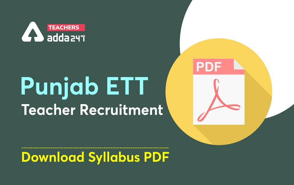 Punjab ETT Teacher Syllabus 2021: Download Syllabus PDF, Exam Pattern_40.1
