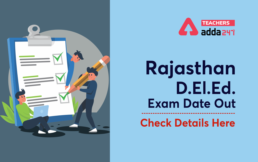 Rajasthan Pre D.El.Ed. Exam Date 2021 Out : Check New Exam Date, Exam Pattern_20.1