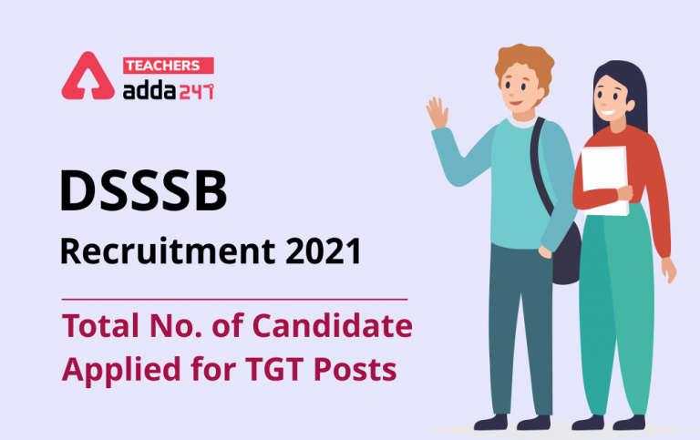 DSSSB Exam 2021: Check Category-Wise Total No. of Candidate Applied For TGT Posts_40.1