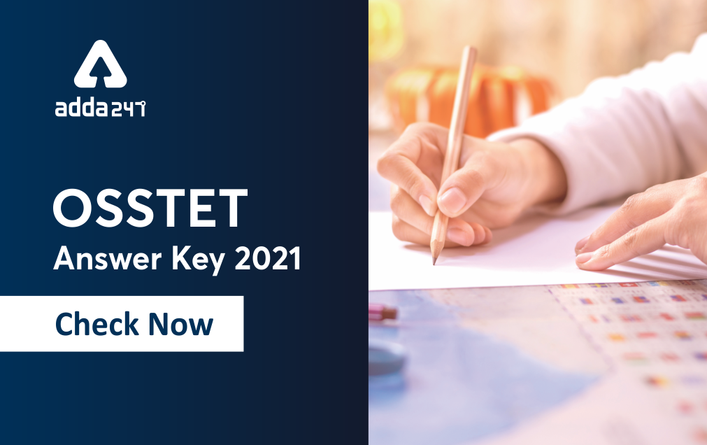 OSSTET Answer Key 2021 Released: Download Answer Key @bseodisha.ac.in:_40.1
