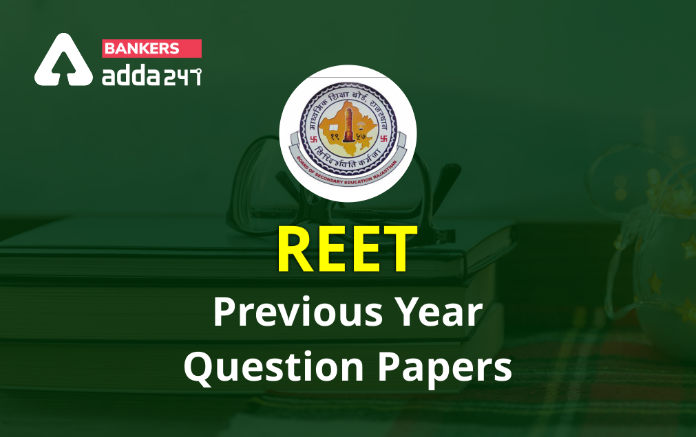 REET Previous Year Question Papers: Download Question Paper PDF with Answers_40.1