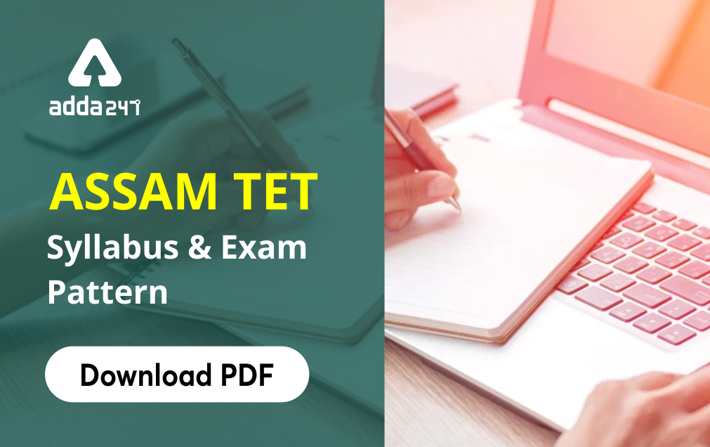 Assam TET Syllabus and Exam Pattern for Paper 1 and Paper 2_40.1