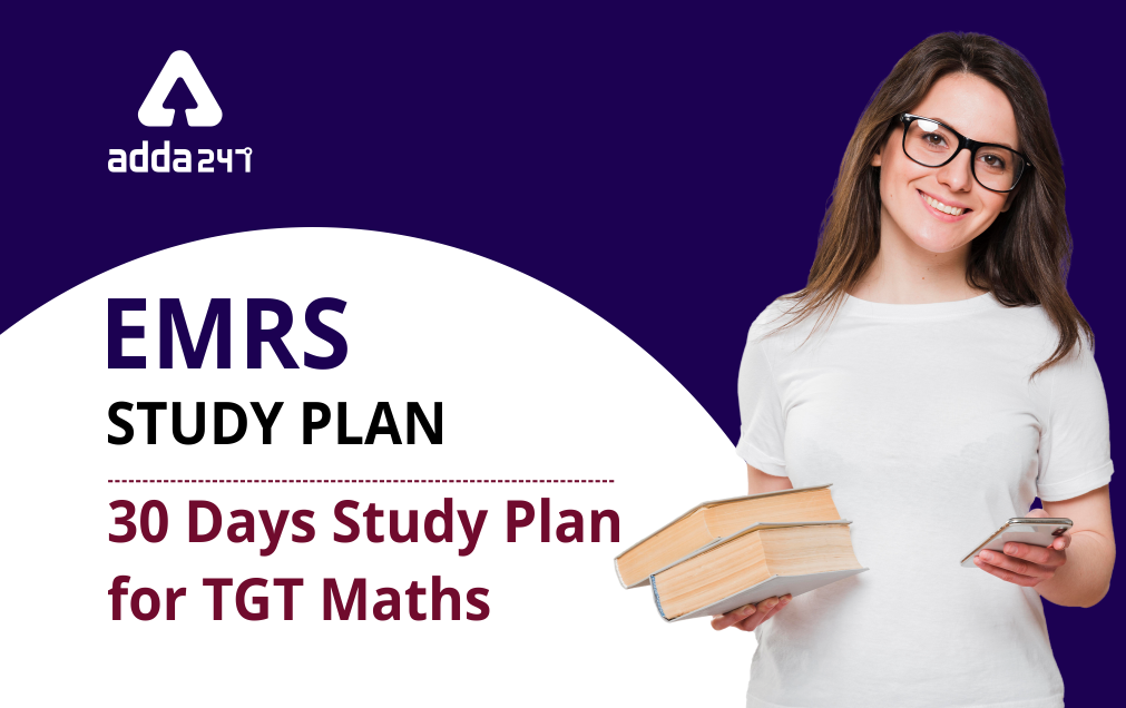 EMRS Teaching Recruitment : Complete EMRS TGT 30 Days Study Plan ; Day 19_20.1