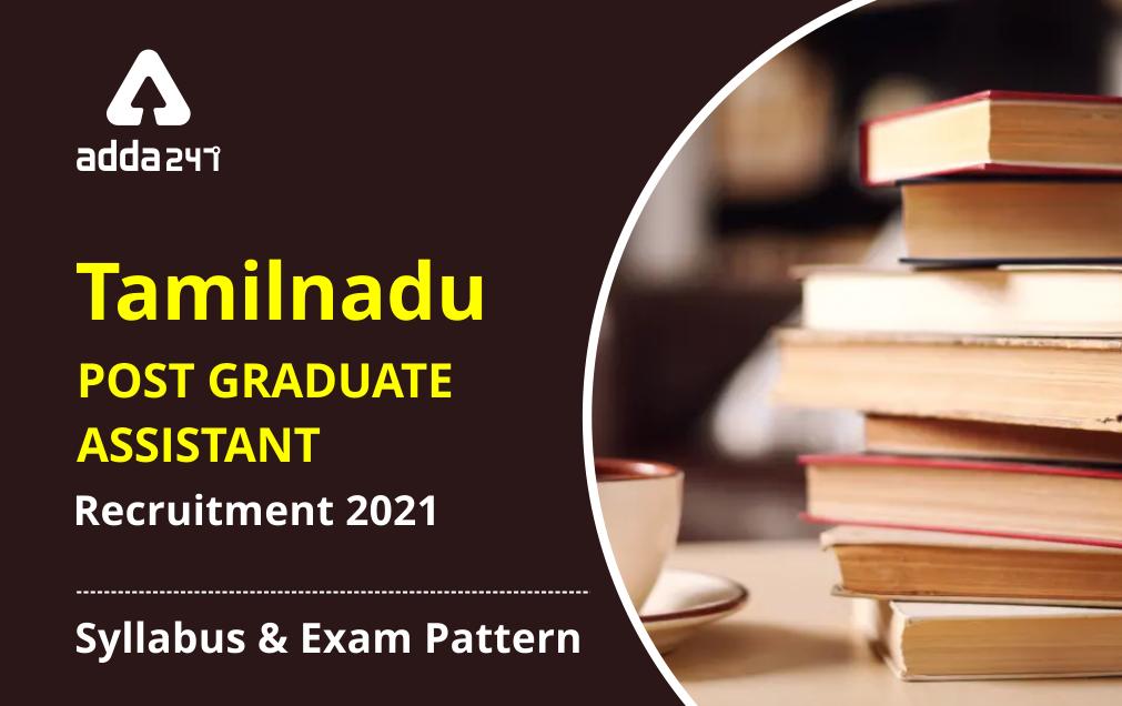 Tamilnadu Post Graduate Assistant Recruitment 2021 : Syllabus and Exam pattern_20.1