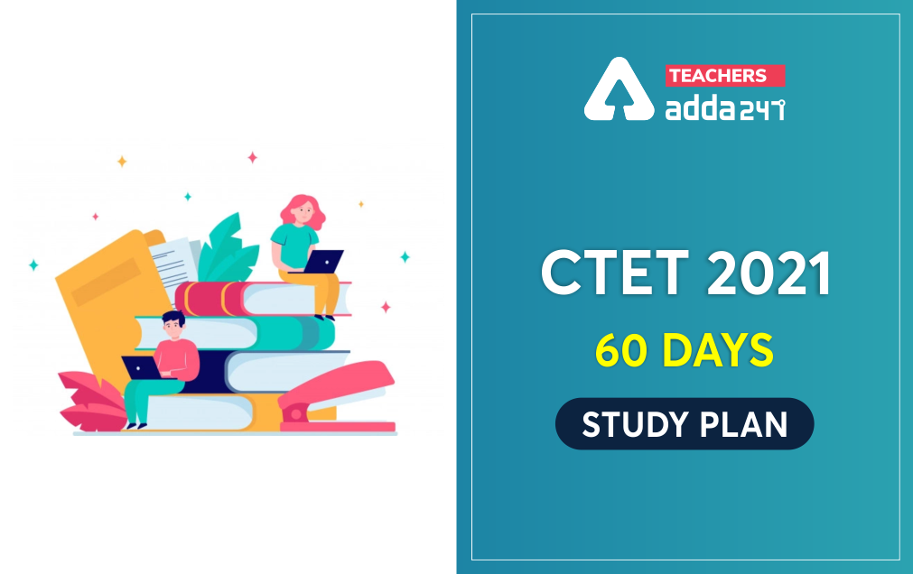 CTET Study Plan for 60 Days : Download Topic wise Quiz and Notes ; Day 25_40.1