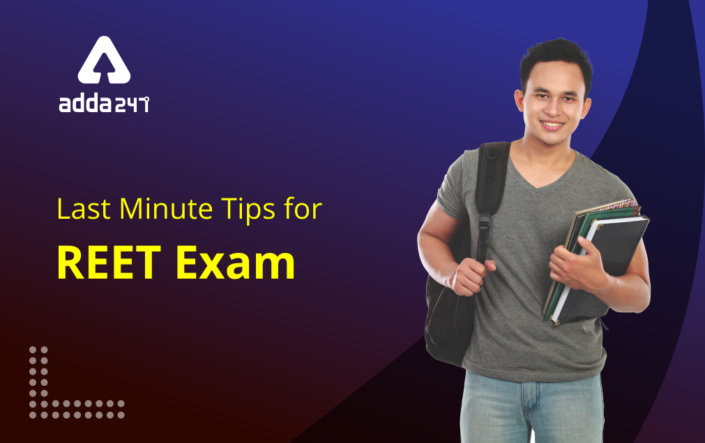 REET Exam 2021 : Last Minute Tips and Strategy to Score 100+ Score in REET Exam_20.1