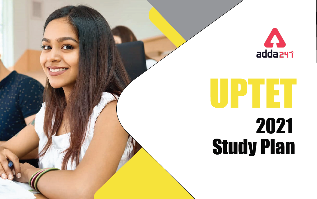 UPTET 2021 Study Plan : 40 Days Study Plan with Subject and Topic Wise Quiz ; Day 7_20.1