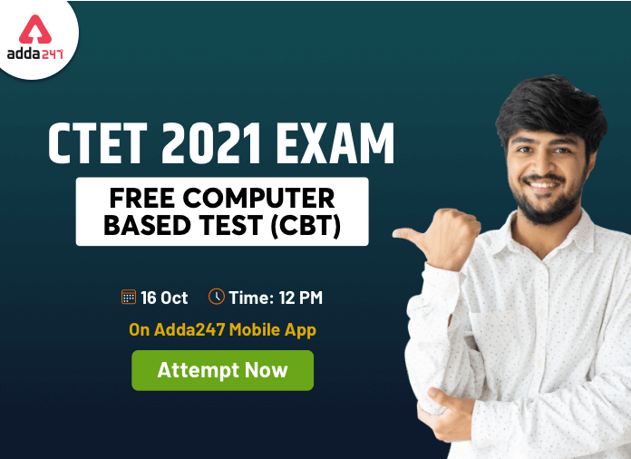 CTET 2021 Exam Free Computer Based Test (CBT) On Adda247 Mobile App. Attempt Now_20.1