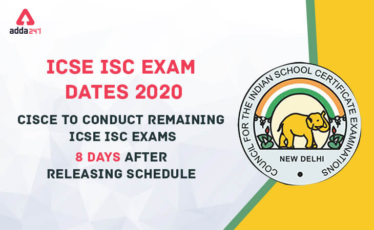 icse exam dates, isc exam dates, dates schedule, CISCE,Council for the India School Certificate Examinations, ICSE, ISC, ICSE ISC Exam Dates 2020