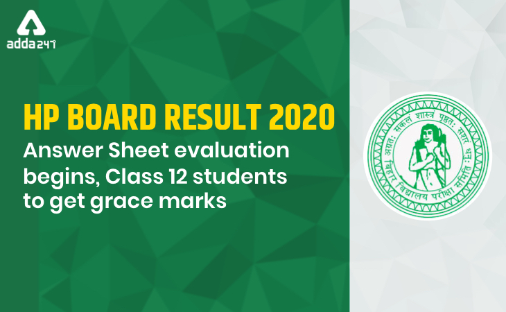 HP Board Result 2020, Paper evaluation begins, Class 12 students to get grace marks