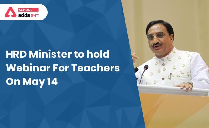 #EducationMinisterGoesLive, MHRD, HRD Minister, Live Webinar On Teachers, Board Exams 2020, COVID19