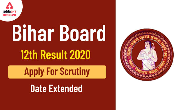Bihar Board 12th Result 2020 Apply For Scrutiny Date Extended