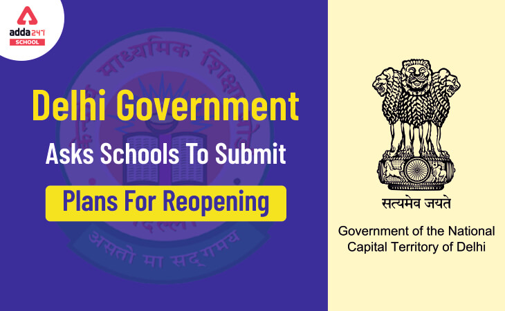 Delhi Government Asks Schools To Submit Plans For Reopening_30.1