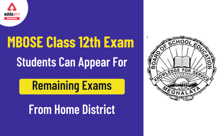 MBOSE, MBOSE class 12 examination, MBOSE class 12 remaining exams