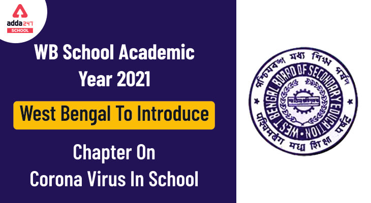 WB School Academic Year 2021