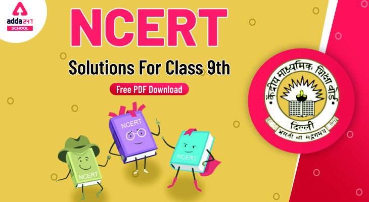 ncert solutions class 9, ncert solutions for class 9th