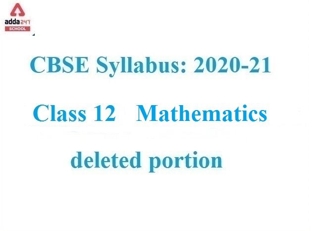 cbse deleted syllabus for class 12 maths