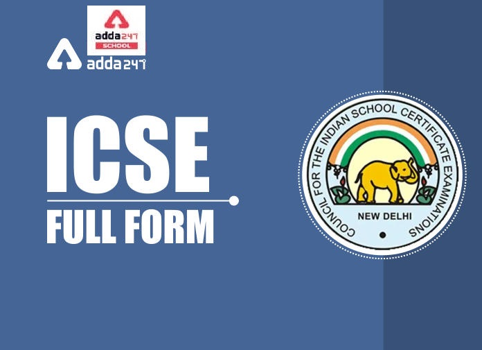 What is the Full Form of ICSE / ISC Board?   Adda247 School_40.1
