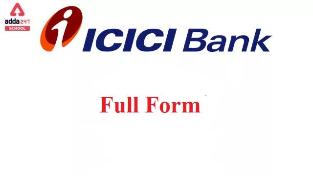 ICICI Bank: The full form of ICICI Bank | Adda247 School_30.1