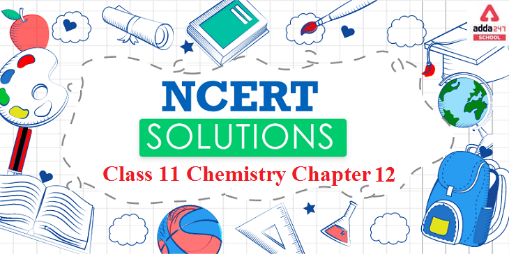 Ncert Solutions For Class 11 Chemistry Chapter 12_40.1