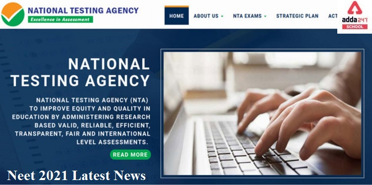 NEET 2021 Latest News Today on Exam dates