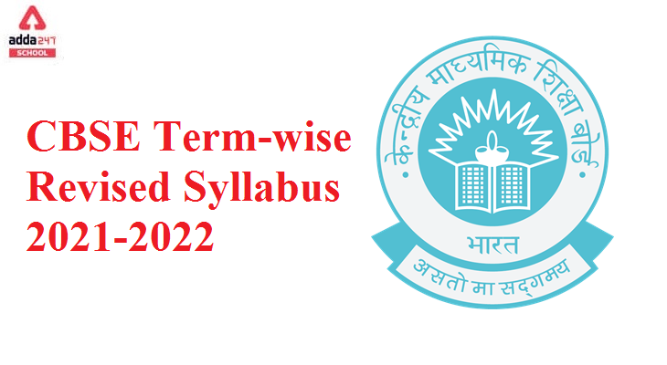 CBSE Class 11 English New Term-wise Revised Syllabus, 2021-2022_30.1