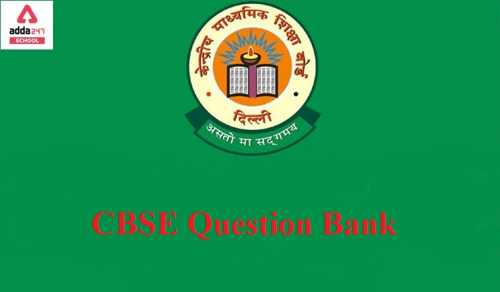 CBSE Question Bank for Class 10 and 12 in Session 2021-22_40.1