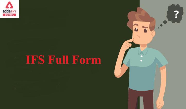IFS Full Form | adda247_40.1