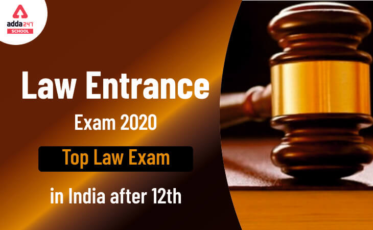 law entrance exams 2020, low entrance exam after 12th